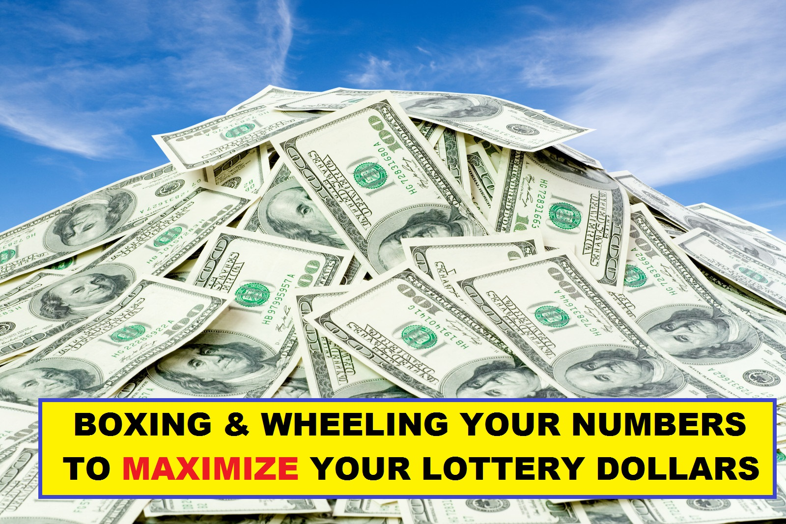 Boxing and Wheeling your numbers to maximize your lottery dollars- Visually impaired users please see our Accessibility Statement on the Terms Of Use page